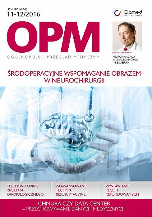 Ogólnopolski Przegląd Medyczny wydanie nr 11-12/2016